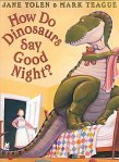 """Cover image for How Do DInosaurs Say Good Night?"""